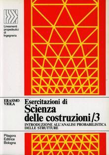 Listadelpopolo.it Esercitazioni di scienza delle costruzioni. Vol. 3 Image