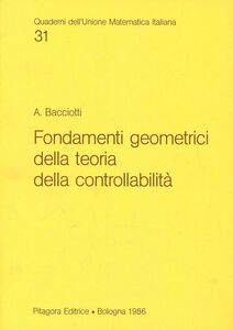 Libro Fondamenti geometrici della teoria della controllabilità Andrea Bacciotti
