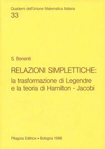 Relazioni simplettiche: la trasformazione di Legendre e la teoria di Hamilton-Jacobi