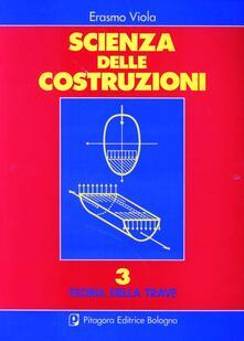 Scienza delle costruzioni. Vol. 3: Teoria della trave..pdf
