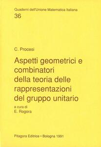 Aspetti geometrici e combinatori della teoria delle rappresentazioni del gruppo unitario