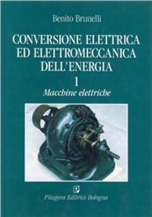 Winniearcher.com Conversione elettrica ed elettromeccanica dell'energia. Vol. 1: Macchine elettriche. Image