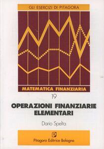 Libro Operazioni finanziarie elementari Dario Spelta