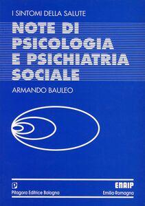 Foto Cover di Note di psicologia e psichiatria sociale, Libro di Armando J. Bauleo, edito da Pitagora