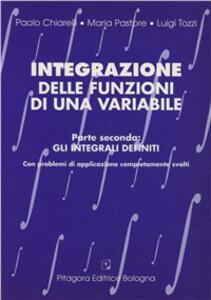 Integrazione delle funzioni di una variabile. Vol. 2: Gli integrali definiti.