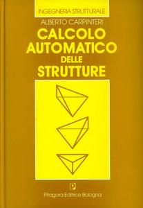 Libro Calcolo automatico delle strutture Alberto Carpinteri