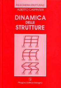 Foto Cover di Dinamica delle strutture, Libro di Alberto Carpinteri, edito da Pitagora