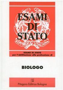 Foto Cover di Esame di Stato per l'abilitazione alla professione di biologo (1986-1996), Libro di  edito da Pitagora