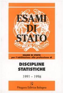 Esame di Stato per l'abilitazione alla professione di discipline statistiche (1991-1996)