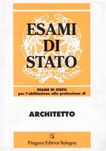 Libro Esame di Stato per l'abilitazione alla professione di architetto (1974-1996)