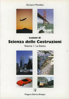 Lpgcsostenible.es Lezioni di scienza delle costruzioni. Vol. 1 Image