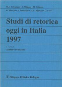 Foto Cover di Studi di retorica oggi in Italia 1997, Libro di  edito da Pitagora