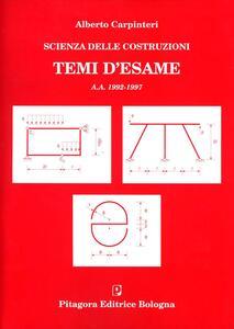 Scienza delle costruzioni. Temi d'esame 1992-1997