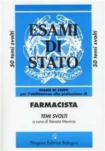 Libro Esame di Stato per l'abilitazione alla professione di farmacista. Temi svolti