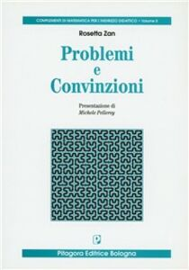 Foto Cover di Problemi e convinzioni, Libro di Rosetta Zan, edito da Pitagora