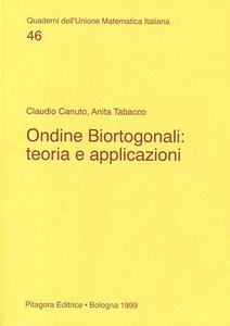 Libro Ondine biortogonali: teoria e applicazioni Claudio Canuto , Anita Tabacco