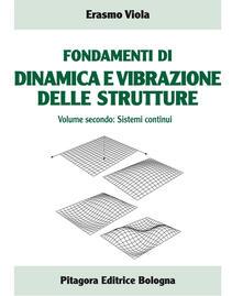 Winniearcher.com Fondamenti di dinamica e vibrazione delle strutture. Vol. 2: Sistemi continui. Image
