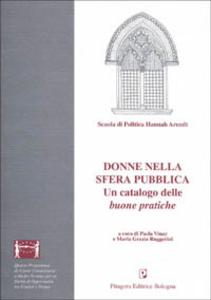 Libro Donne nella sfera pubblica. Un catalogo delle buone pratiche