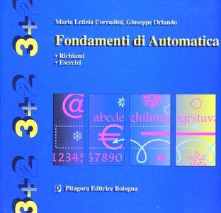 Libro Fondamenti di automatica. Richiami. Esercizi M. Letizia Corradini , Giuseppe Orlando