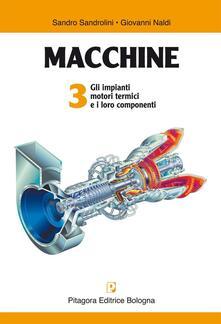 Winniearcher.com Macchine. Vol. 3: Gli impianti motori termici e i loro componenti. Image
