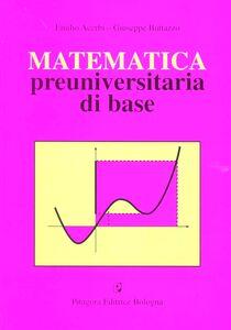 Libro Matematica preuniversitaria di base Emilio Acerbi , Giuseppe Buttazzo