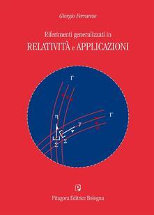 Riferimenti generalizzati in relatività e applicazioni.pdf
