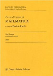 Prove desame di matematica. Temi desame commentati e risolti 2003.pdf