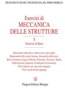 Esercizi di meccanica delle strutture. Vol. 1: Esercizi di base..pdf