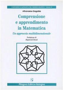 Libro Comprensione e apprendimento in matematica. Un approccio multidimensionale Athanasios Gagatsis