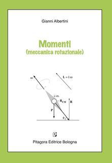 Momenti (meccanica rotazionale).pdf