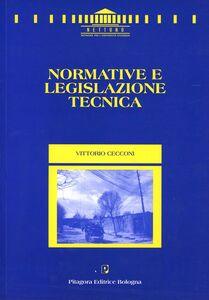 Foto Cover di Normative e legislazione tecnica, Libro di Vittorio Cecconi, edito da Pitagora