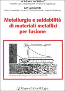 Metallurgia e saldabilità di materiali metallici per fusione.pdf