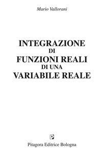 Integrazioni di funzioni reali di una variabile reale