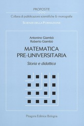 Matematica pre-universitaria. Storia e didattica