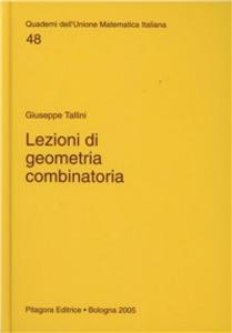 Libro Lezioni di geometria combinatoria Giuseppe Tallini