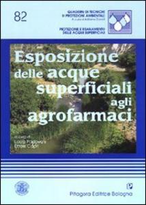 Libro Esposizione delle acque superficiali agli agrofarmaci