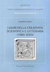 I diari della creatività scientifica e letteraria (1980-2005)