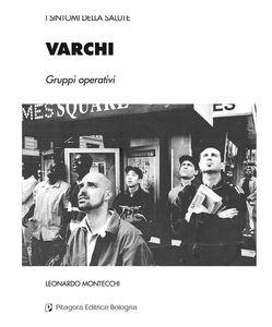 Libro Varchi. Gruppi operativi Leonardo Montecchi