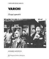 Varchi. Gruppi operativi