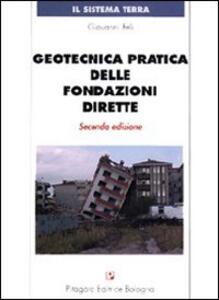 Geotecnica pratica delle fondazioni dirette