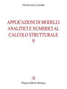 Applicazioni di modelli analitici numerici al calcolo strutturale