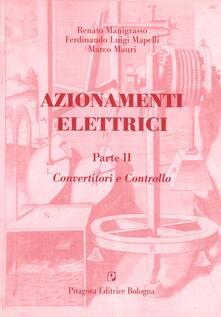 Azionamenti elettrici. Vol. 2: Convertitori e controllo..pdf