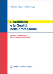 L' architetto e la qualità nella professione. Verso la realizzazione di un'idea imprenditoriale