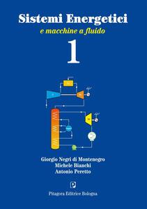 Sistemi energetici e macchine a fluido. Vol. 1