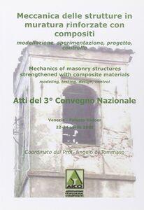 Libro Atti del 3° Convegno nazionale «Murico-3». Meccanico delle strutture in muratura rinforzate con compositi