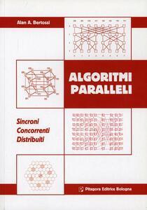 Algoritmi paralleli. Sincromi. Concorrenti. Distribuiti
