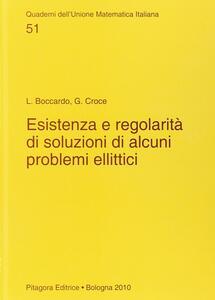 Esistenza e regolarità di soluzioni di alcuni problemi ellittici