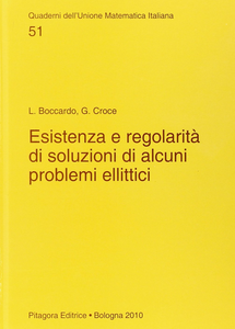 Libro Esistenza e regolarità di soluzioni di alcuni problemi ellittici Lucio Boccardo , Gisella Croce