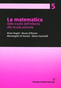 La matematica dalla scuola dell'infanzia alla scuola primaria