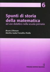 Spunti di storia della matematica, ad uso didattico nella scuola primaria